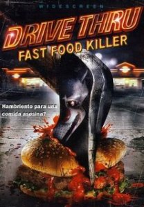 Fastfoodkiller_drivethru_Poster