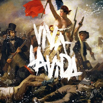 Coldplay -Viva la Vida or Death and All His Friends